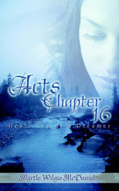 Acts: Chapter 16 by Myrtle Wilgis McDaniel image