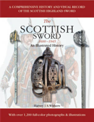 Scottish Sword 1600-1945 by Harvey J.S Withers image