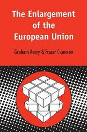 The Enlargement of the European Union by Graham Avery image