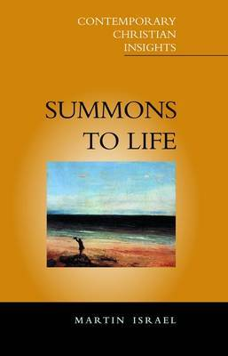 Summons to Life: The Search for Identity Through the Spiritual by Martin Israel image
