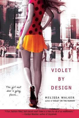 Violet by Design by Melissa Walker