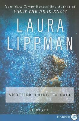 Another Thing to Fall by Laura Lippman image