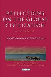 Reflections on the Global Civilization by Majid Tehranian image