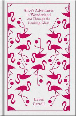 Alice's Adventures in Wonderland and Through the Looking Glass by Lewis Carroll image