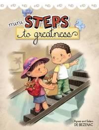 Mini Steps to Greatness by Agnes De Bezenac