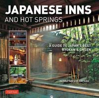 Japanese Inns and Hot Springs by Rob Goss
