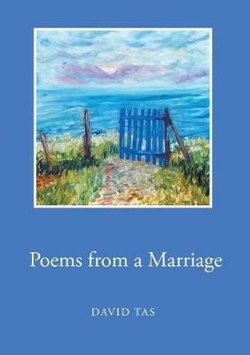 Poems from a Marriage by David Tas image