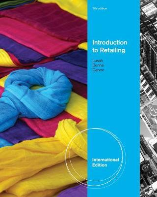 Introduction to Retailing, International Edition by Patrick Dunne