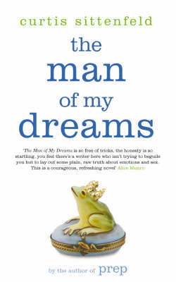 The Man Of My Dreams by Curtis Sittenfeld image