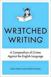 Wretched Writing by Kathryn Petras