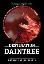 Destination Daintree by Anthony Buirchell image