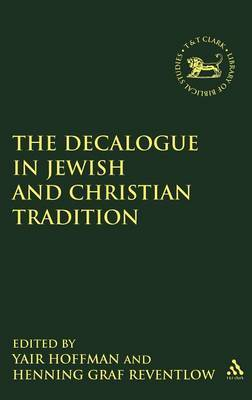 The Decalogue in Jewish and Christian Tradition