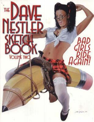 The Dave Nestler Sketchbook by Dave Nestler