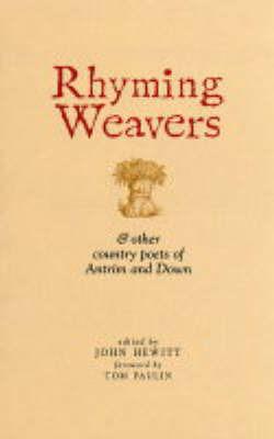 Rhyming Weavers by John Hewitt image