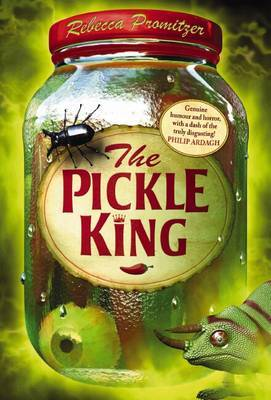The Pickle King by Rebecca Promitzer image