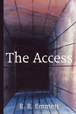 The Access by R.R. Emmett image