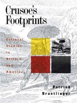 Crusoe's Footprints by Patrick Brantlinger