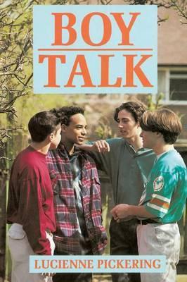 Boy Talk by Lucienne Pickering