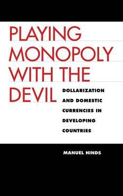 Playing Monopoly with the Devil by Manuel Hinds image