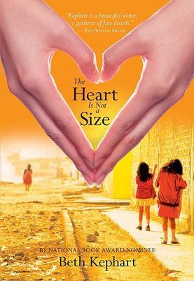 The Heart is Not a Size by Beth Kephart image
