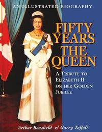 Fifty Years the Queen by Arthur Bousfield image