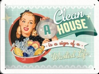 Nostalgic Art Tin Sign - A Clean House