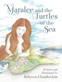 Maralee and the Turtles of the Sea by Rebecca Chamberlain image