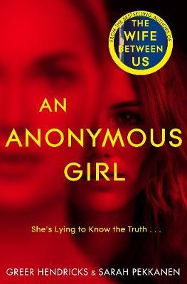 An Anonymous Girl by Greer Hendricks image