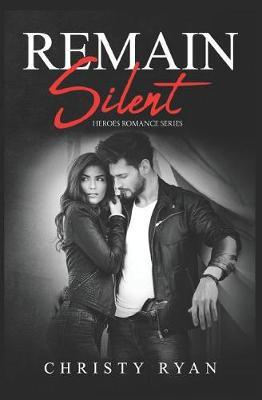 Remain Silent by Christy Ryan image