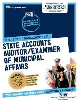 State Accounts Auditor/Examiner of Municipal Affairs by National Learning Corporation