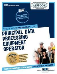 Principal Data Processing Equipment Operator, 2303 by National Learning Corporation