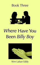 Where Have You Been Billy Boy by Wm Laban Eddy image