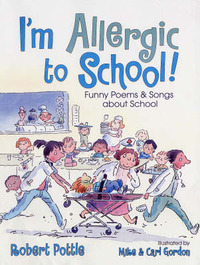 I'm Allergic to School by Robert Pottle image
