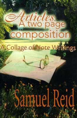 Articles: A Two Page Composition: A Collage of Note Writings by Samuel Reid image
