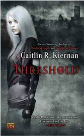 Threshold by Caitlin R Kiernan
