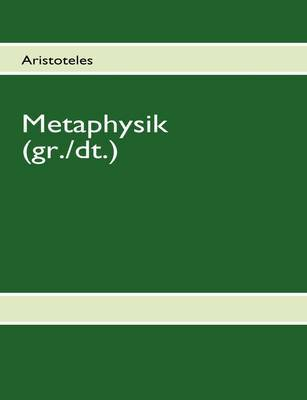 Aristoteles - Metaphysik