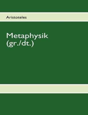 Aristoteles - Metaphysik