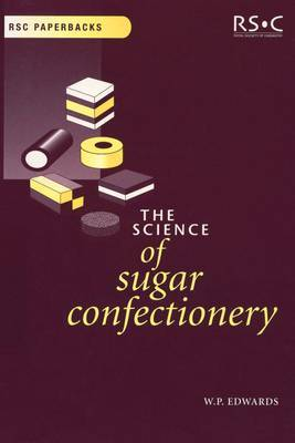 The Science of Sugar Confectionery by William P. Edwards image