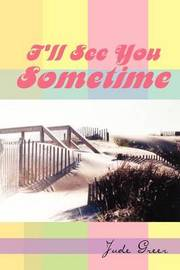 I'll See You Sometime by Jude Greer image