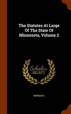 The Statutes at Large of the State of Minnesota, Volume 2