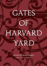 Gates of Harvard Yard by Blair Kamin