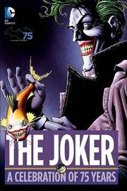 The Joker: A Celebration of 75 Years by Various ~