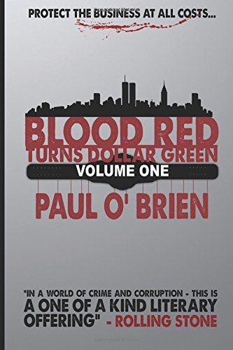 Blood Red Turns Dollar Green by Paul O'Brien