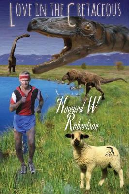 Love in the Cretaceous by Howard W Robertson
