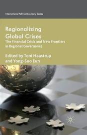 Regionalizing Global Crises