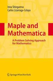 Maple and Mathematica by Inna K. Shingareva image