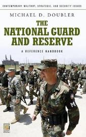 The National Guard and Reserve by Michael D. Doubler