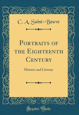 Portraits of the Eighteenth Century by C-A Saint-Beuve image