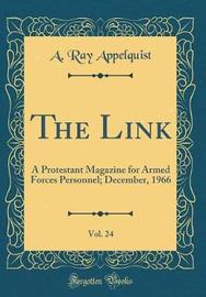 The Link, Vol. 24 by A Ray Appelquist