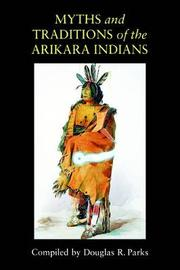 Myths and Traditions of the Arikara Indians image
